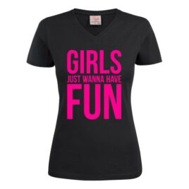 T-shirt Girls Just Wanna Have Fun