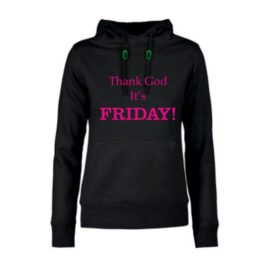 dames hoodie Thank God it's Friday