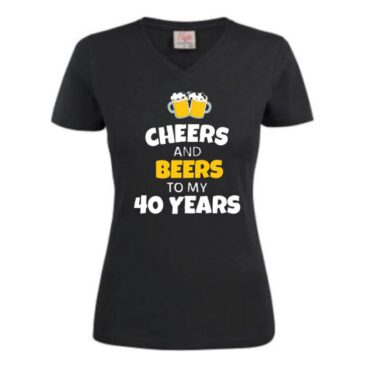Dames T-Shirt cheers and beers 40 years