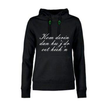 dames hoodie Kom derin