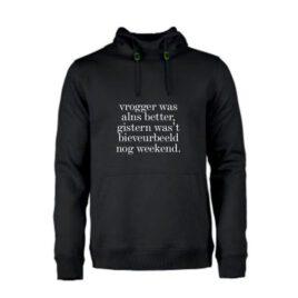 Heren Hoodie Vrogger was alns better
